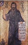 Άγιος Ιωάννης ο Πρόδρομος και Βαπτιστής - Μέσο 11 αιώνα μ.Χ. - Μονή Παμμακαρίστου - Στο ειλητάριο υπάρχει η επιγραφή: «ΙΔΕ Ο ΑΜΝΟΣ ΤΟΥ ΘΕΟΥ Ο ΑΙΡΩΝ ΤΗΝ ΑΜΑΡΤΙΑΝ ΤΟΥ ΚΟΣΜΟΥ»
